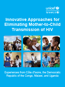 Innovative Approaches for Eliminating Mother-to-Child Transmission of HIV