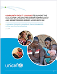 Report: Community-Facility Linkages to Support the Scale Up of Lifelong Treatment for Pregnant and Breastfeeding Women Living With HIV (2015)