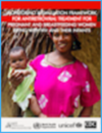 Monitoring & Evaluation Framework for ART Treatment for Pregnant & Breastfeeding Women Living with HIV & Their Infants