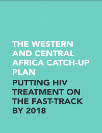 The Western and Central Africa catch-up plan: putting HIV treatment on the fast-track by 2018