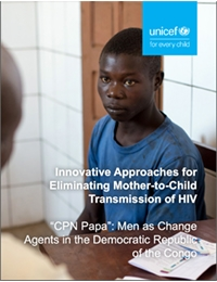nnovative Approaches for Eliminating Mother-to-Child Transmission of HIV