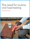 NEED FOR ROUTINE VIRAL LOAD TESTING