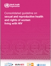 sexual and reproductive health and rights of women living with HIV Cover