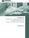 A handbook for starting and managing needle and syringe programmes in prisons and other closed settings