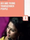 HIV and young transgender people: Technical brief