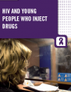 HIV and young people who inject drugs: Technical brief