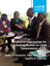 Innovative Approaches: Men as Change Agents in Uganda
